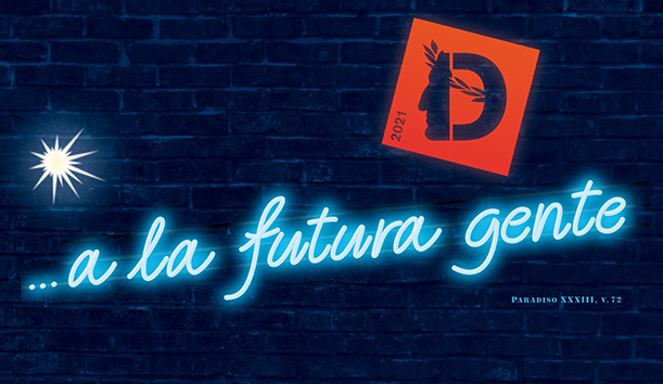 """Dante 2021 parla """"a la futura gente"""""""